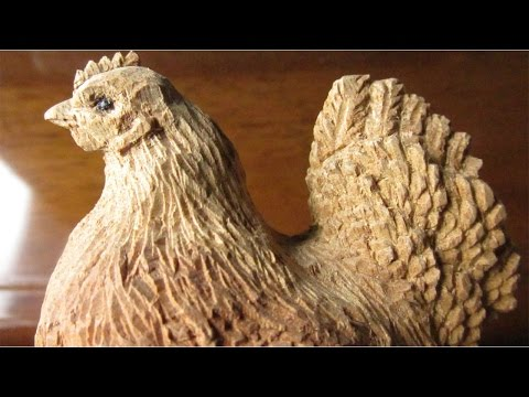 the figure of the HEN!!  [Wood carving!]