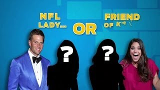 NFL Lady or Friend of Katie?
