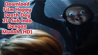 Download Film Happy Death Day 2U (2019) Subtitle Indonesia