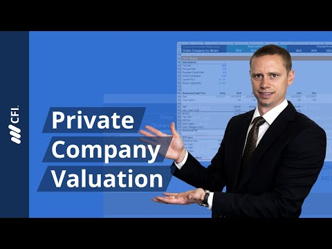 Private Company Valuation - 3 Methods to Value a Private Company