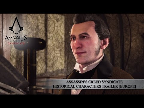Assassin's Creed Syndicate Historical Characters Trailer [EUROPE]