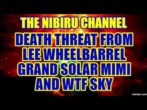 LIVE STREAM DEATH THREAT FROM LEE WHEELBARREL GRAND SOLAR MI