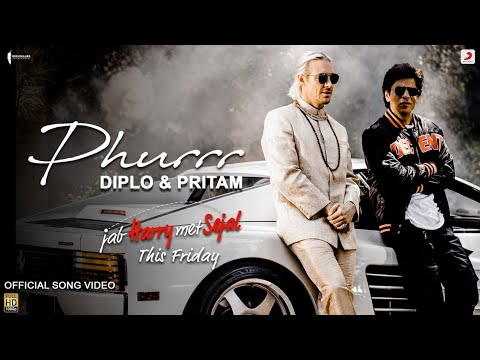 Phurr - Diplo (Full Song) - Jab Harry Met Sejal