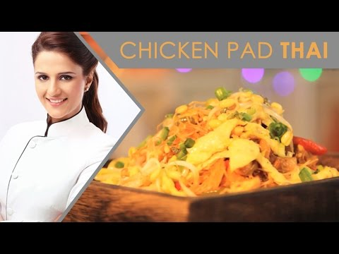 Chicken Pad Thai | Thai Recipes |Shipra Khanna |