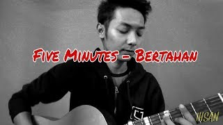 Download lagu Five Minutes - Bertahan (Cover by Ihsan Mukhtar) #fiveminutes #ihsanmukhtar7