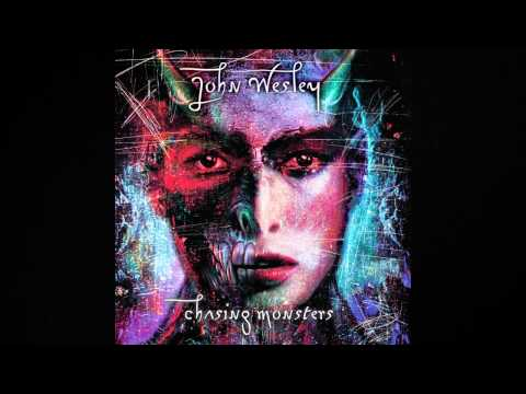 John Wesley - Fly Boy - Chasing Monsters