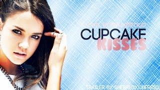 Cupcake Kisses~ Wattpad Trailer