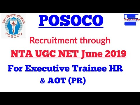 POSOCO Recruitment through NTA UGC NET June 2019