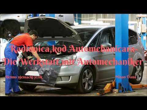 Radionica,kod Automehaničara-Die Werkstatt,mit Automechaniker