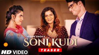 Song Teaser ► Soni Kudi   Nishie Singh   Releasing 29 Oct 2020