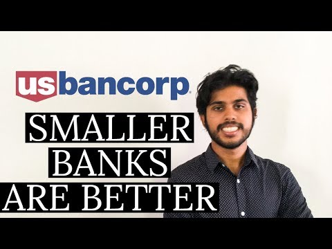 Analysis Of U.S. Bancorp: The Largest Of The Small Banks