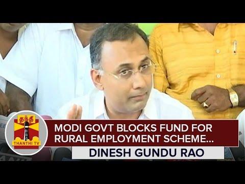 Modi Government blocks Funds for Rural Employment Scheme : Dinesh Gundu Rao, Karnataka Minister