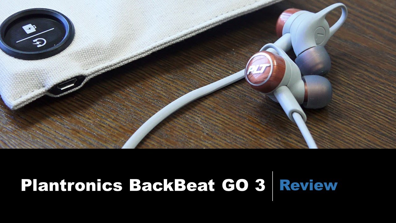 competitive price 93084 49c5e Plantronics BackBeat GO 3 Review