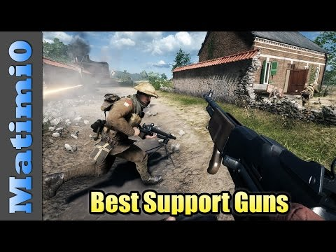 Best Support Guns - Battlefield 1