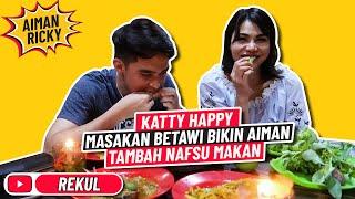 Download Lagu KATTY HAPPY, MASAKAN BETAWI BIKIN NAMBAH NAFSU MAKAN AIMAN mp3