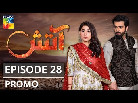 Aatish Episode #28 Promo HUM TV Drama