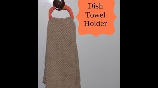 How To Crochet A Dish Towel Holder