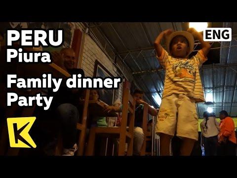【K】Peru Travel-Piura[페루 여행-피우라]온 가족이 모여 즐기는 저녁/Family/Dinner/Dance/Music/Restaurant
