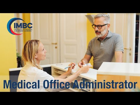 IMBC Program Overview: Medical Office Administrator Diploma