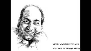 Sajaniya Kith Bhaage... MOHAMMAD RAFI SAAB