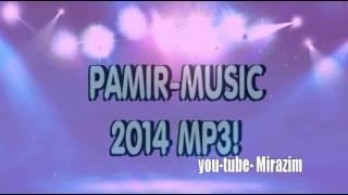 Pamir-music сборник 2014 mp3 !