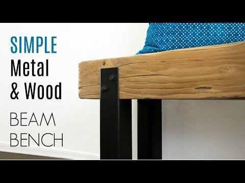 Simple METAL & WOOD Beam Bench | How To Build