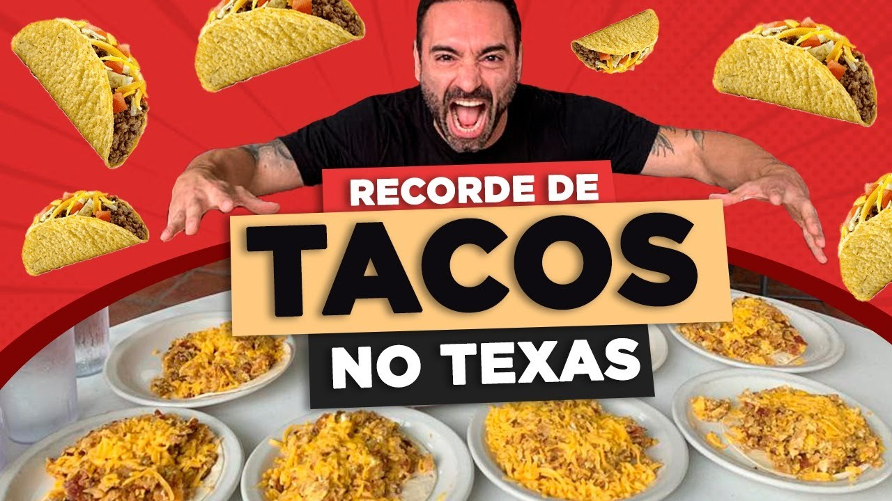 RECORDE DE TACOS NO TEXAS?? [~ 5.5KG]