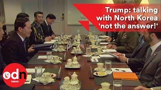 2017-08-30-20-44.Trump-talking-with-North-Korea-not-the-answer-