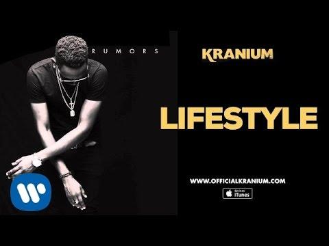 Kranium - Lifestyle (Official Audio)