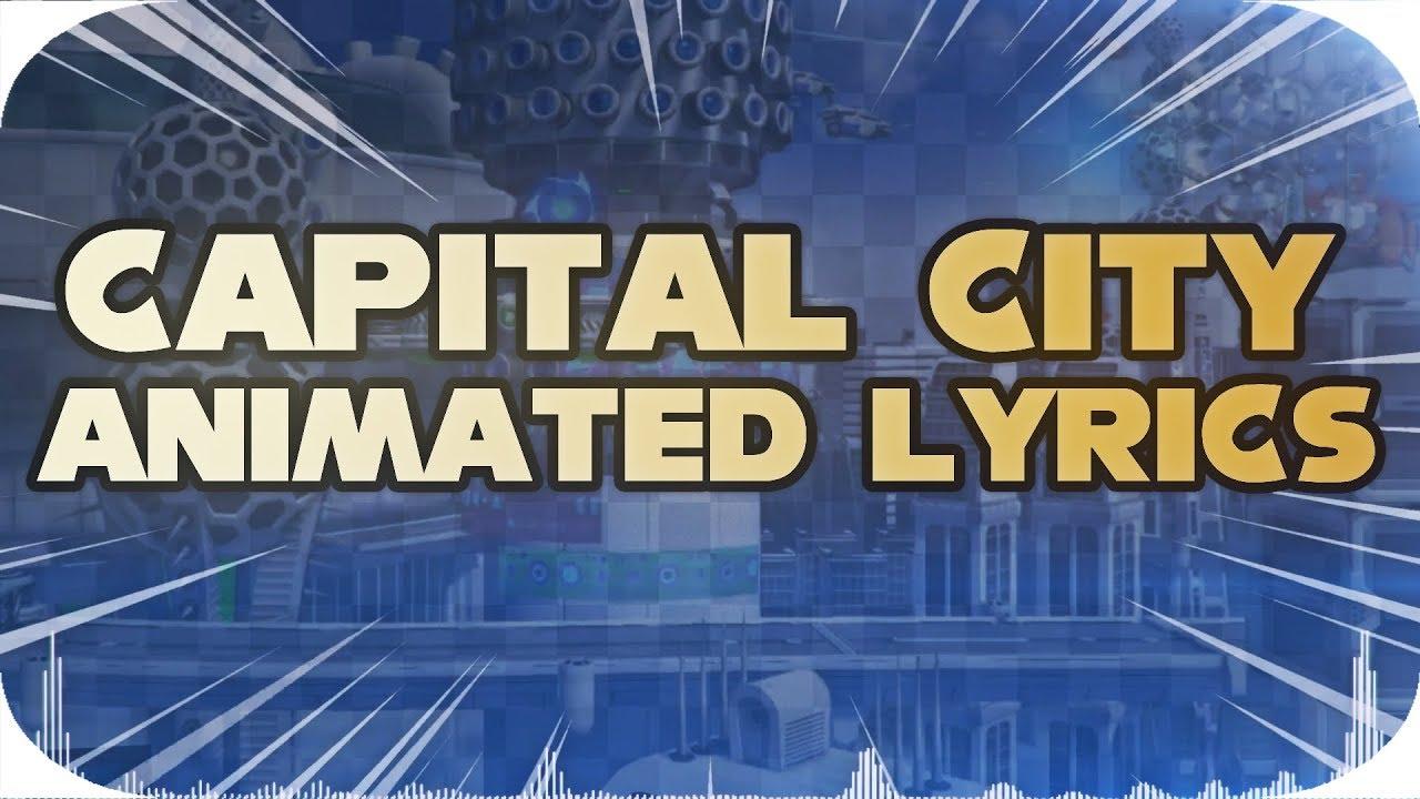 Sonic Forces Captital City Animated Lyrics Youtube