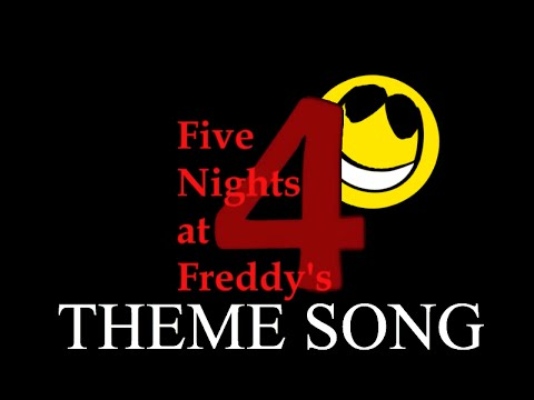 Five Nights at Freddy's 4 Soundtrack: Main Menu (Title Screen) [Theme Song]