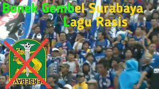 Lagu Rasis - Bonek Mania Gembel Gembel Surabaya