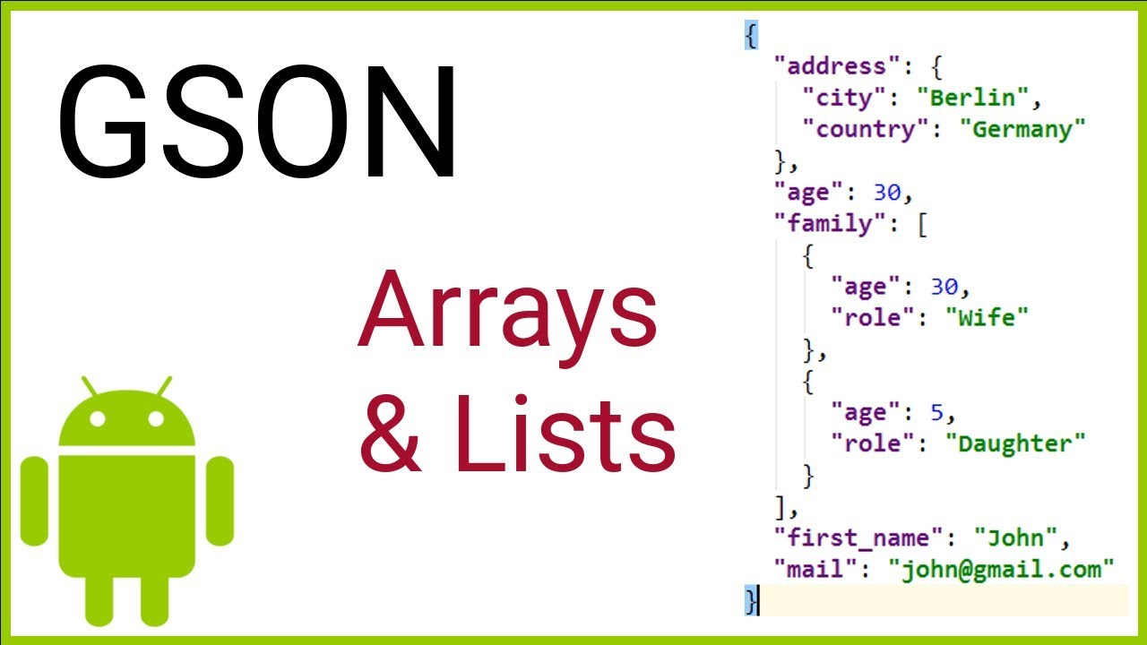 GSON Tutorial Part 3 - ARRAYS AND LISTS - Android Studio Tutorial