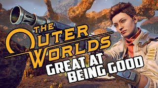 The Outer Worlds Review - Great At Being Good