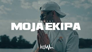 RIMSKI - MOJA EKIPA (OFFICIAL VIDEO)