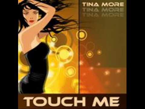 dj idriz vs.Tina More -Touch Me (Remix).wmv