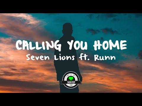Seven Lions ft. Runn - Calling You Home