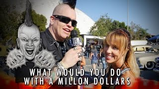 Tiny Talk - What would you do if you had a million dollars