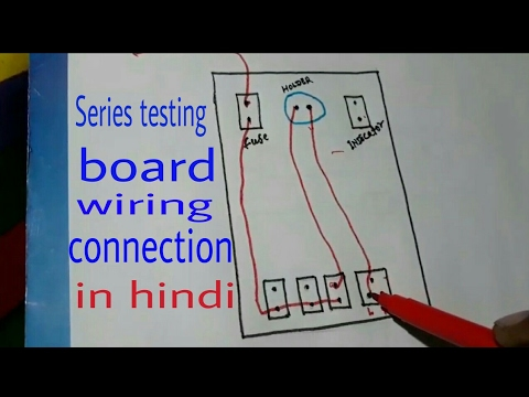 Series testing board wiring connection with drawing in