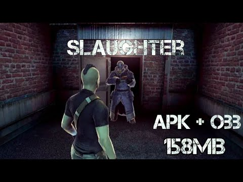 Slaughter apk + Obb || gameplay Android  #Smartphone #Android