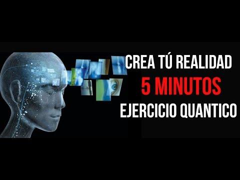 Crear Tu Realidad En 5 Min Ejercicio Quántico Poderoso Vida Factory Youtube