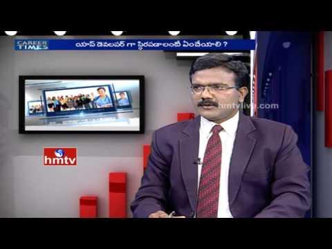 Mobile App Development Careers by Sri Bikkumalla&Srinivas Chaganti | Career Times | HMTV