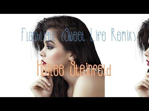 Flashlight (Sweet Life Remix) - Hailee Steinfeld|