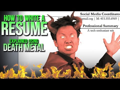 HOW TO WRITE A RESUME - Explained Using DEATH METAL