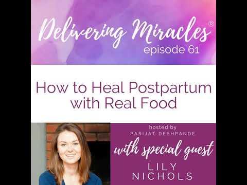 61: Postpartum Nutrition for Healing