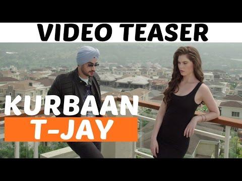 Kurbaan (Teaser)   T-Jay   Latest Punjabi Song