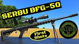 SERBU BFG-50 (First Shots & Review)