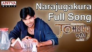 Narajugakura Full Song II Johnny Movie II Pawan Kalyan, Renudesai