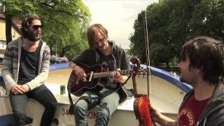 Dry The River - Exclusive Boat Concert in Amsterdam YouTube Videos