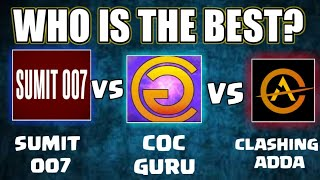 Clashing Adda VS Sumit 007 VS Coc Guru: Who Is best?